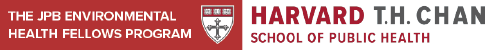 The JPB Environmental Health Fellows Program, Harvard T.H. Chan School of Public Health